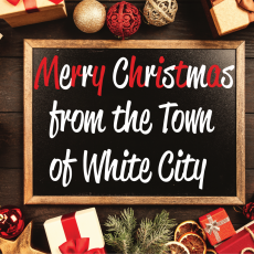 Merry Christmas from the Town of White City Council and Staff