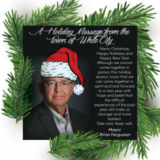A Holiday Message from the Town of White City